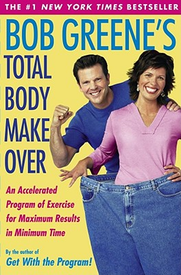 Image for Bob Greenes Total Body Makeover
