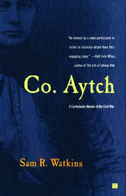 Image for Co. Aytch: A Confederate Memoir of the Civil War