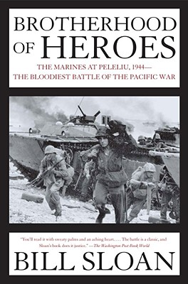 Image for Brotherhood of Heroes: The Marines at Peleliu, 1944--The Bloodiest Battle of the Pacific War