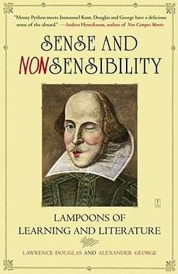 Image for Sense and Nonsensibility: Lampoons of Learning and Literature