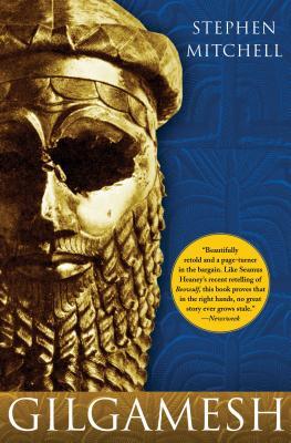 Gilgamesh: A New English Version, Stephen Mitchell