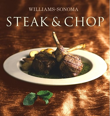 Image for Williams-Sonoma Collection: Steak & Chop