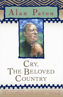 Cry, the Beloved Country, Alan Paton