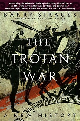 Image for The Trojan War: A New History