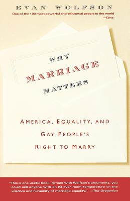 Image for WHY MARRIAGE MATTERS : AMERICA  EQUALITY