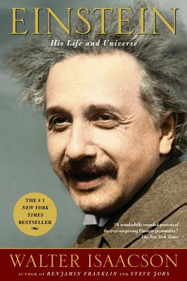 EINSTEIN: HIS LIFE AND UNIVERSE, ISAACSON, WALTER