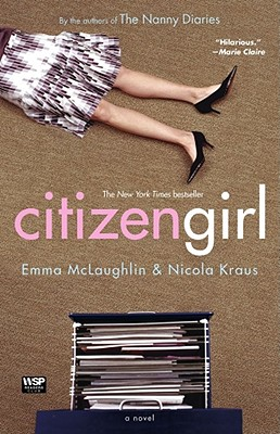 Citizen Girl, McLaughlin, Emma; Kraus, Nicola