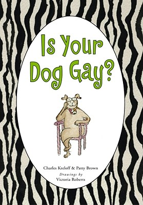 Is Your Dog Gay?