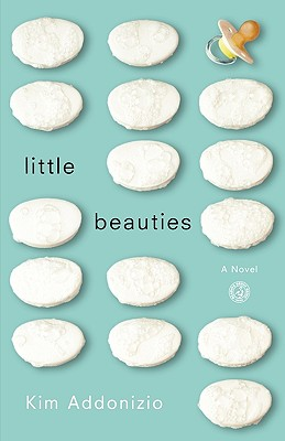 Image for LITTLE BEAUTIES : A NOVEL