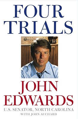 Four Trials, Edwards, John; Auchard, John