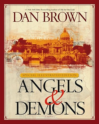 Angels & Demons: Special Illustrated Collector's Edition (Robert Langdon), Dan Brown
