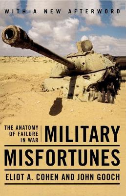 Military Misfortunes, Cohen, Eliot A.