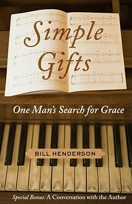 Image for Simple Gifts: One Man's Search for Grace