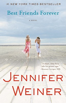 Best Friends Forever: A Novel, Weiner, Jennifer