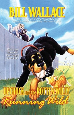 Running Wild (Upchuck and the Rotten Willy), Wallace, Bill