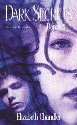 Image for Dark Secrets: Don't Tell