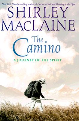 Image for The Camino: A Journey of the Spirit