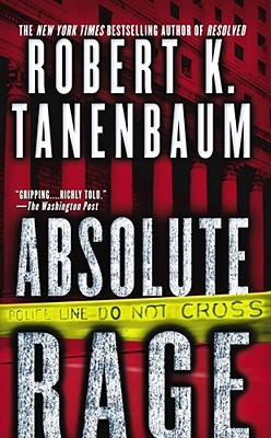 Absolute Rage, Tanenbaum, Robert K.