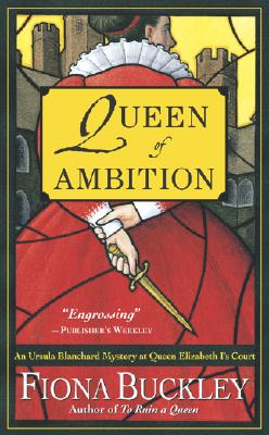 Queen of Ambition, Fiona Buckley