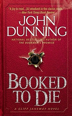 Booked to Die (Cliff Janeway Novels), JOHN DUNNING