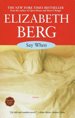 Image for Say When: A Novel