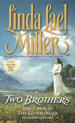 Two Brothers (Two novels: The Lawman, The Gunslinger), LINDA LAEL MILLER