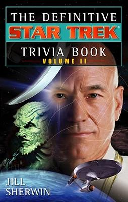 The Star Trek: The Definitive Star Trek Trivia Book: Volume II, Sherwin, Jill