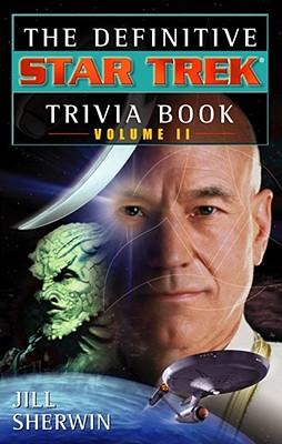 The Definitive Star Trek Trivia Book: Volume II, Sherwin, Jill