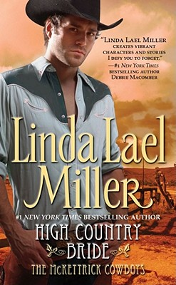 "High Country Bride (The McKettrick Series #1), ""Miller, Linda Lael"""