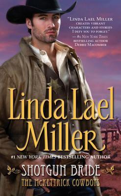 Shotgun Bride (McKettrick Cowboys), Linda Lael Miller