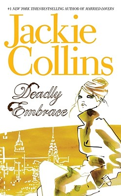 Deadly Embrace, Collins,Jackie