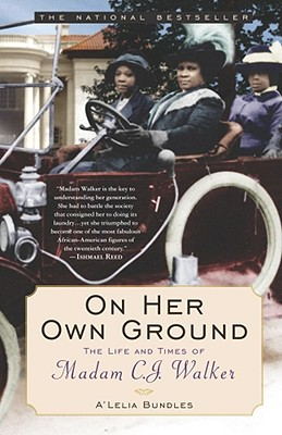 On Her Own Ground: The Life and Times of Madam C.J. Walker (Lisa Drew Books (Paperback)), Bundles, A'Lelia