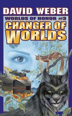 Image for Changer of Worlds (Worlds of Honor, Book 3)