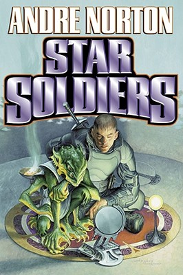 Star Soldiers, Norton, Andre