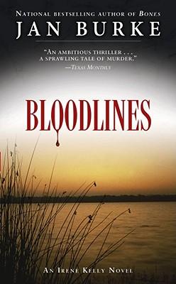 """Bloodlines: An Irene Kelly Novel (Irene Kelly Mysteries), """"Burke, Jan"""""""