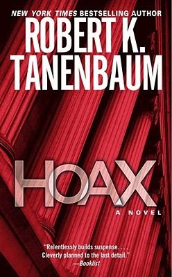 Hoax: A Novel, ROBERT K. TANENBAUM