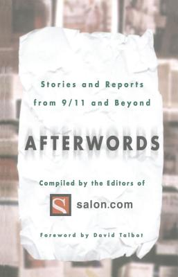 Afterwords: Stories and Reports from 9/11 and Beyond