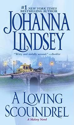 A Loving Scoundrel, JOHANNA LINDSEY