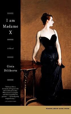 Image for I Am Madame X: A Novel