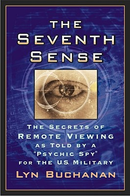 """Image for SEVENTH SENSE : THE SECRETS OF REMOTE VIEWING AS TOLD BY A """"PSYCHIC SPY"""" FO"""