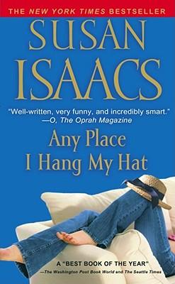 Any Place I Hang My Hat, Susan Isaacs