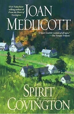 The Spirit of Covington: A Novel (Ladies of Covington (Paperback)), JOAN MEDLICOTT
