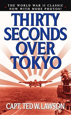 Image for Thirty Seconds Over Tokyo
