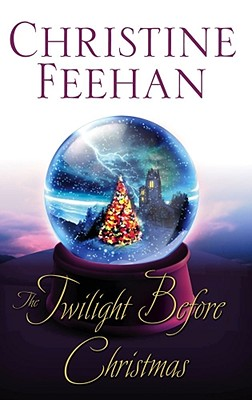 """The Twilight Before Christmas (Drake Sisters, Book 2)"", ""Feehan, Christine"""
