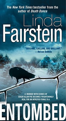 Entombed  A Novel, Fairstein, Linda