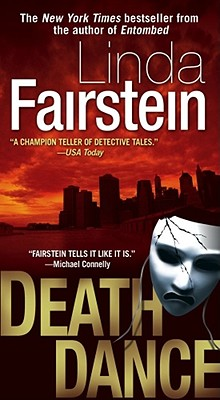 Death Dance: A Novel (Alexandra Cooper Mysteries), LINDA FAIRSTEIN