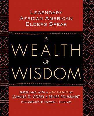 Image for A Wealth of Wisdom: Legendary African American Elders Speak