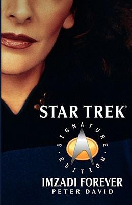 """Imzadi Forever (Star Trek, The Next Generation)"", ""David, Peter"""