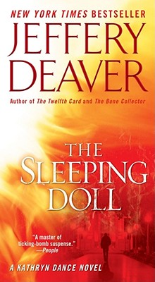 The Sleeping Doll: A Novel (Kathryn Dance Novels), JEFFERY DEAVER