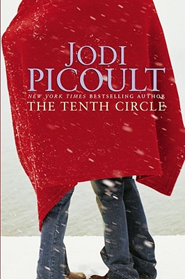 "The Tenth Circle, ""Picoult, Jodi"""